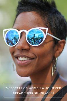 5 Secrets of Women Who Never Break Their Sunglasses  via @PureWow via @PureWow