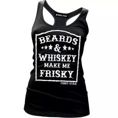 :) beards and whiskey