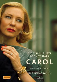 Carol (2015) ~ Therese Belivet (Rooney Mara) spots the beautiful, elegant Carol (Cate Blanchett) perusing the doll displays in a 1950s Manhattan department store. The two women develop a fast bond that becomes a love with complicated consequences.
