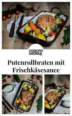 putenbraten, putenrollbraten, putenbraten rezept, frischkäse sauce, braten mit gemüse, turkey recipe, healthy turkey recipe, oven baked turkey