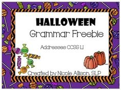 Spooky Halloween Grammar Freebie! In this adorable Halloween-themed activity pack, students practice grammar skills by creating, completing, or correcting sentences.  This pack addresses the following: 1.  Personal pronouns 2. Word Order 3. Irregular plurals 4. Noun-verb agreement 5. Irregular past tense  Please remember to rate it if you like it! Visit http://allisonspeechpeeps.blogspot.com/ for more ideas and freebies!