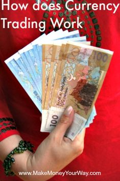 How does Currency Trading Work Investing Tips, Investing Ideas