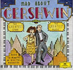 1994 Mad About Gershwin [Deutsche Grammophon 445768-2] cover illustrations: Roz Chast #albumcover