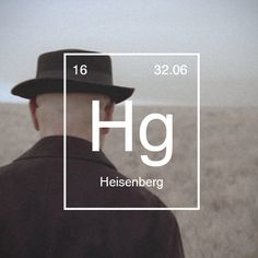 Heisenberg, probably the BEST tv series I have ever seen! And hands down the best villain ever
