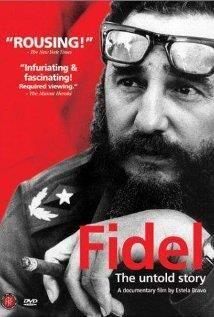 Watch 'Fidel: The Untold Story'.