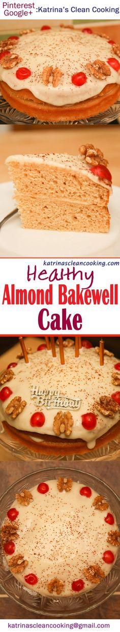 Healthy Almond Bakewell Cake healthy, highprotein, glutenfree refinedsugarfree