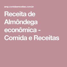 Receita de Almôndega econômica - Comida e Receitas