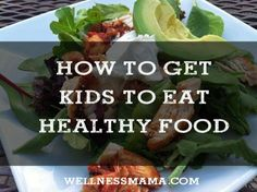 People always ask me how we got our kids to eat such a wide variety of foods. So I'm spilling all my tips!