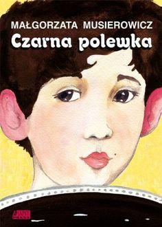 "Małgorzata Musierowicz ""Czarna polewka"" Good Old Times, Ebook Pdf, Literature, Baseball Cards, Reading, Books, Google, Link, Red"
