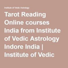 Tarot Reading Online courses India from Institute of Vedic Astrology Indore India | Institute of Vedic Astrology