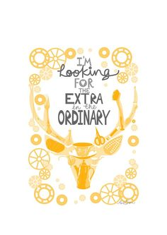 Love this.  I'm looking for the extra in the ordinary....counting one thousands gifts