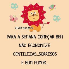 Começar bem!!! The Words, Cute Quotes For Life, Life Quotes, Edilson, Happy Week End, Word 3, Special Words, My Love, Reading