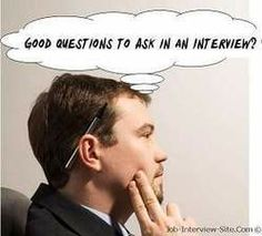 Good Questions to Ask in an Interview: Great Interview Questions to Ask Employers