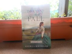 A Thousand Shall Fall by Andrea Boeshaar. Check out my #review here: http://spreadinghisgrace.blogspot.com/2015/11/my-bookshelf-thousand-shall-fall-by.html