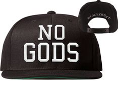 "White embroidered ""NO GODS"" on front White embroidered ""Blackcraft"" on back Adjustable, One size fits most. (Under bill black, not pictured)."