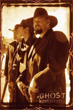 Ghost Adventures: Awesome pic of Nick, Zak and Aaron at Tombstone, Arizona.