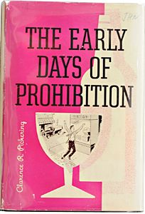 The Early Days of Prohibition