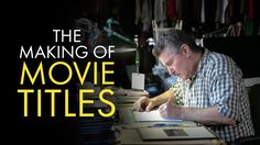 Title Design: The Making of Movie Titles