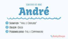 #André #babysteps #significado #nomes #escolher #menino #rapaz #bebé #fiel #companheiro