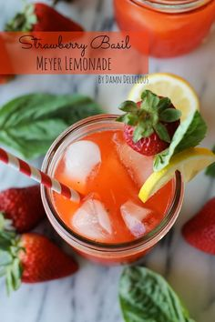 Strawberry Basil Meyer Lemonade~T~ Love this combo or flavors. So refreshing. If you don't have Meyer lemons( I have tons of juice in my freezer from this years crop) use regular lemons. (you may need to up sugar. I like mine tart.