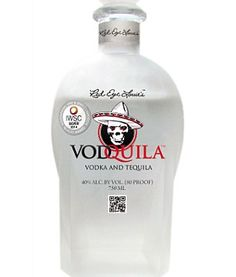 Drink this and get superdrunk! Introducing Vodquila, a mixture of vodka and tequila.