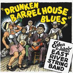 Eden & John's East River String Band - Drunken Barrel House Blues (Vinyl, LP) at Discogs