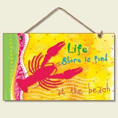 Life Shore Is Fun Wood Wall Sign