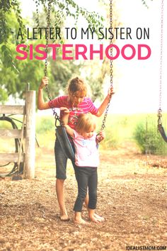 A story about the grief of losing a sister - and the power of seeing daughters grow into sisters.