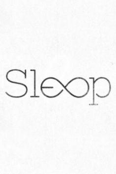 i wish i could sleep forever