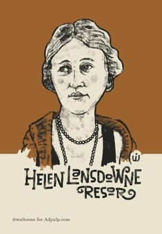 Helen Lansdowne Resor, Ad Legend - Adpulp Native Advertising, Brand Advertising, Female Soldier, Marketing Techniques, Legends, Ads