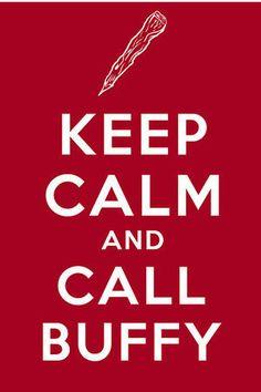 Keep Calm #buffy #keep_calm