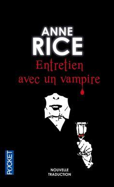 Entretien avec un vampire de Anne Rice