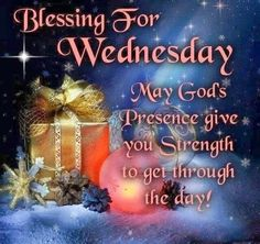 Blessing For Wednesday blessed wednesday wednesday wednesday quotes Good Morning Sister, Good Morning Wednesday, Latest Good Morning, Wonderful Wednesday, Good Morning Happy, Sunday, Happy Wednesday Images, Wednesday Morning Greetings, Wednesday Hump Day