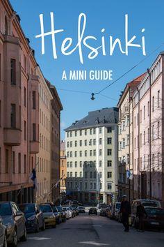 Helsinki: Mini Kaupunkiopas Helsinki, Finland, Things To Do, Mini, Travel, Things To Make, Viajes, Destinations, Traveling