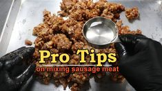 How to Mix Your Sausage Meat Properly - YouTube