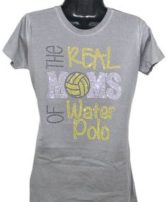 Water Polo Mom  The Real Moms of Water Polo by TheTeeShirtMakers, $19.99