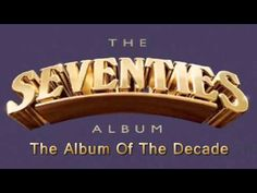 The Seventies Album - The Album Of The Decade - Non Stop - YouTube