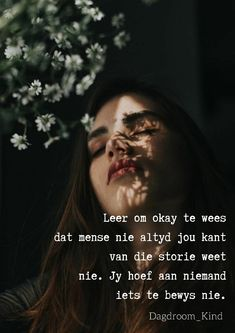 Woman Quotes, Me Quotes, Qoutes, Afrikaanse Quotes, Kindness Quotes, Inspiring Quotes About Life, Tart, Random Stuff, Poems