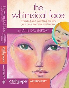 The Whimsical Face with Jane Davenport Download in HD | InterweaveStore.com