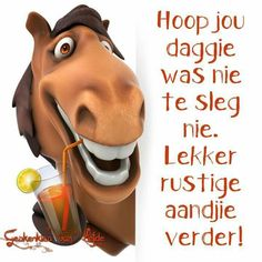 Greetings For The Day, Lekker Dag, Good Knight, Afrikaanse Quotes, Goeie Nag, Good Night Quotes, Qoutes, Words, Night Night