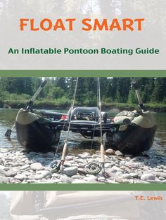 Float Smart (eBook): An Inflatable Pontoon Boating Guide