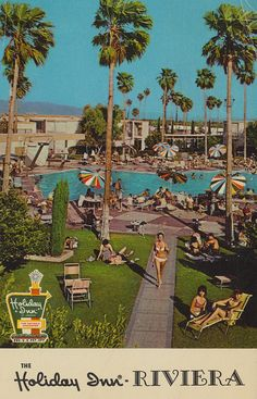Holiday Inn Riviera - Palm Springs, California THE LARGEST DESERT CONVENTION AND RESORT FACILITY IN THE WORLD 1600 INDIAN AVE.