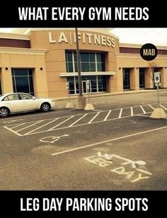 Every gym needs a leg day parking bay!