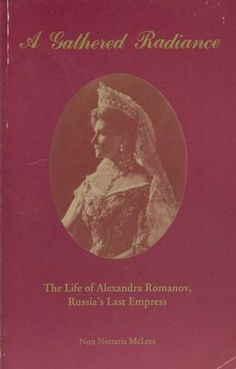 Image detail for -Gathered Radiance: The Life of Alexandra Romanov - Book Finder ...
