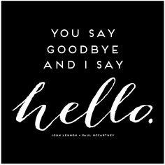 you say goodbye.