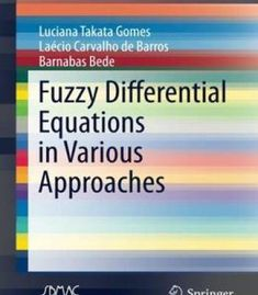 Fuzzy Differential Equations In Various Approaches PDF