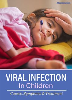 Need to know more about viral infection in children? Then, look no further! Here we have information on causes & symptoms of viral infection in kids. Read on