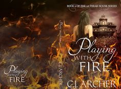 """Cover: """"Playing with Fire"""" by C.J. Archer   Karri Klawiter - Photo Illustrator"""