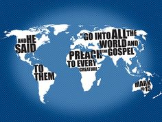 #Scripture                                  Mark 16:15