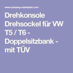 Drehkonsole Drehsockel für VW T5 / T6 - Doppelsitzbank - mit TÜV